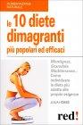 Le 10 Diete Dimagranti pi� Popolari ed Efficaci
