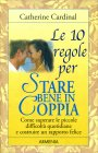 Le 10 Regole per Stare Bene in Coppia