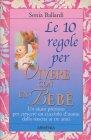 Le dieci regole per Vivere con un Bebè