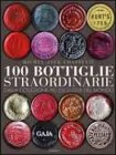 100 Bottiglie Straordinarie Michel-Jack Chasseuil
