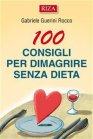 100 Consigli Per Dimagrire Senza Dieta - eBook Gabriele Guerini Rocco
