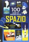 100 Cose da Sapere sullo Spazio Jerome Martin