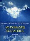 100 Domande sull'Aldilà Gianandrea De Antonellis