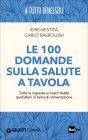 Le 100 Domande sulla Salute a Tavola Carlo Raspollini