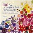 100 Fiori A Maglia - Lesley Stanfield
