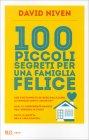 100 Piccoli Segreti per una Famiglia Felice David Niven