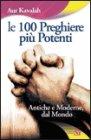 Le 100 Preghiere pi� Potenti