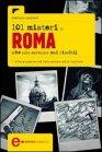 101 Misteri di Roma che Non Saranno Mai Risolti (eBook)