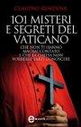 101 Misteri e Segreti del Vaticano (eBook)