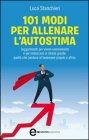 101 Modi per Allenare l'Autostima (eBook)