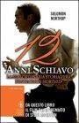 12 Anni Schiavo - Solomon Northup