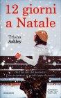 12 Giorni a Natale Trisha Ashley