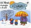 12 Mesi di Pioggia e di Sole Anna Curti, Giovanna Mantegazza