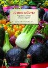 12 Mesi nell'Orto (eBook) Mimma Pallavicini