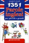 1351 Parole Inglesi per Piccoli e Grandi Joseph P. Orwell