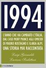 1994. L'Anno Che Ha Cambiato l'Italia (eBook) Luigi Grimaldi, Luciano Scalettari