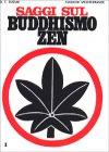 Saggi sul Buddhismo Zen. Vol.1