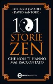 101 Storie Zen che non ti Hanno Mai Raccontato (eBook)