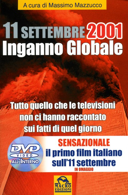 11 Settembre 2001 inganno globale