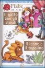 2 Fiabe in Rima: Il Gatto con gli Stivali�; Il Leone e il Topolino