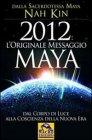 2012 L'Originale Messaggio Maya (eBook)