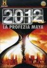 2012 - La Profezia Maya