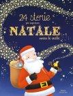 24 Storie per Aspettare Natale Sotto l'Albero