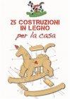 25 Costruzioni in Legno per la Casa eBook Francesco Poggi