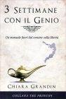 3 Settimane con il Genio Chiara Grandin