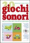 30 Giochi Sonori - Mezzi di trasporto Simona Fassini Fazio