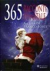 365 Racconti di Natale Franco Forte