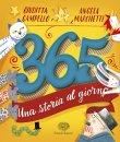 365 - Una Storia al Giorno Angela Marchetti Giuditta Campello