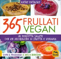365 Frullati Vegan Kathy Patalsky