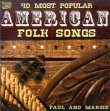 40 Most Popular American Folk Songs Paul & Margie