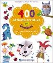 400 Attività Creative per Bambini Im Gyeong Hui