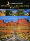 400 Itinerari Automobilistici da Sogno