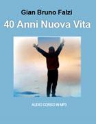 40 Anni Nuova Vita (AudioLibro MP3)