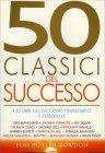 50 Classici del Successo Tom Butler Bowdon