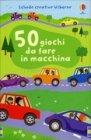 50 Giochi da Fare in Macchina