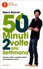 50 Minuti 2 Volte alla Settimana Marco Bianchi
