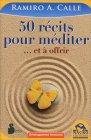 50 R�cits Pour M�diter Ramiro A. Calle