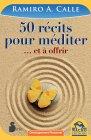 50 Récits Pour Méditer (eBook) Ramiro A. Calle