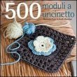 500 Moduli all'Uncinetto Hannah Elgi, Kath Webber