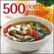 500 Ricette Asiatiche
