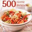 500 Ricette Dietetiche Deborah Gray