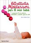 60 Attività Montessori per il Mio Bebè Marie-Hélène Place