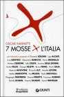 7 Mosse X L'Italia - Oscar Farinetti