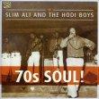 70's Soul! Slim Ali & The Hodi Boys