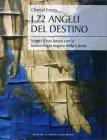 I 72 Angeli del Destino - Chantal Emery