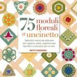 75 Moduli Floreali a Uncinetto